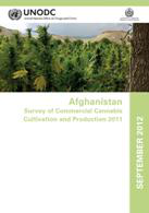 Afghanistan survey of commercial cannabis cultivation and production 2011