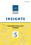 Prosecution of drug users in Europe: varying pathways to similar objectives