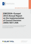EMCDDA-Europol 2013 Annual Report on the implementation of Council Decision 2005/387/JHA