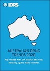 Australian drug trends 2020. Key findings from the National Illicit Drug Reporting System (IDRS) Interviews