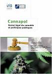 Cannapol. Statut légal du cannabis et politiques publiques