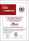 COSYS : L'essentiel. Premier observatoire français des usages actuels de substances psychoactives chez les étudiants
