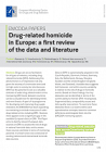 Drug-related homicide in Europe: a first review of the data and literature