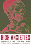 High anxieties. Cultural studies in addiction