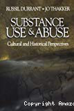Substance use and abuse: cultural and historical perspectives