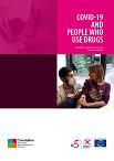 La COVID-19 et les personnes qui consomment des drogues. Les interventions essentielles pour sauver des vies et protéger les personnes