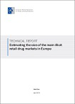 Estimating the size of the main illicit retail drug markets in Europe