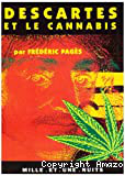 Descartes et le cannabis : pourquoi partir en Hollande