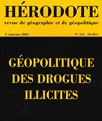 De la géopolitique des drogues illicites