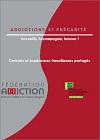 Addictions et précarité. Accueillir, accompagner, innover ! Constat et expériences franciliennes partagées