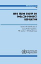 WHO Study Group on Tobacco Product Regulation. Report on the scientific basis of tobacco product regulation: Fifth report of a WHO study group