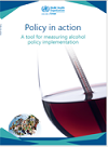 Policy in action: A tool for measuring alcohol policy implementation