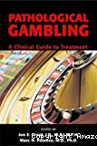 Pathological gambling. A clinical guide to treatment