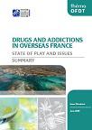 Drogues et addictions dans les Outre-mer. État des lieux et problématiques