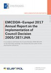 EMCDDA-Europol 2017 Annual Report on the implementation of Council Decision 2005/387/JHA