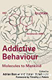 Addictive behaviour: Molecules to mankind. Perspectives on the nature of addiction