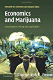 Economics and marijuana. Consumption, pricing and legalisation