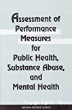 Assessment of performance measures for public health, substance abuse and mental health