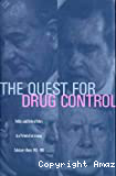 The quest for drug control. Politics and federal policy in a period of increasing substance abuse, 1963-1981