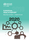 The European health report 2018. More than numbers - evidence for all
