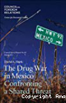 The Drug War in Mexico: confronting a shared threat