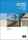 Drug treatment systems in prisons in Eastern and South-East Europe