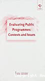 Evaluating public programmes: context and issues