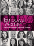 Empower women: Facing the challenge of tobacco use in Europe