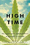 High Time: The legalization and regulation of cannabis in Canada