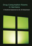 Drug consumption rooms in Germany. A situational assessment by the AK Konsumraum
