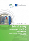 Systematic review on active case finding of communicable diseases in prison settings. Prevention and control of communicable diseases in prison settings
