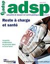 Actualité et Dossier en Santé Publique, n°102 - Mars 2018 - Reste à charge et santé