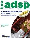 Actualité et Dossier en Santé Publique, n°103 - Juin 2018 - Prévention et promotion de la santé. Une responsabilité collective