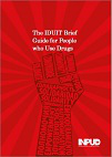 The IDUIT brief guide for people who use drugs